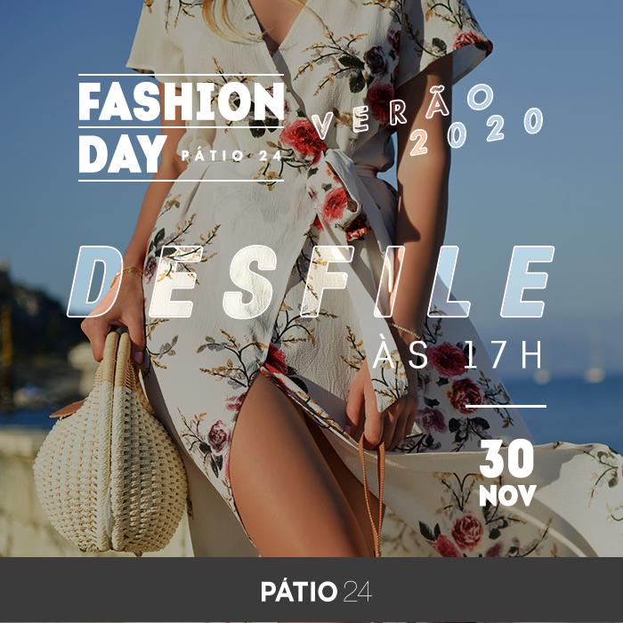 Fashion Day Pátio 24