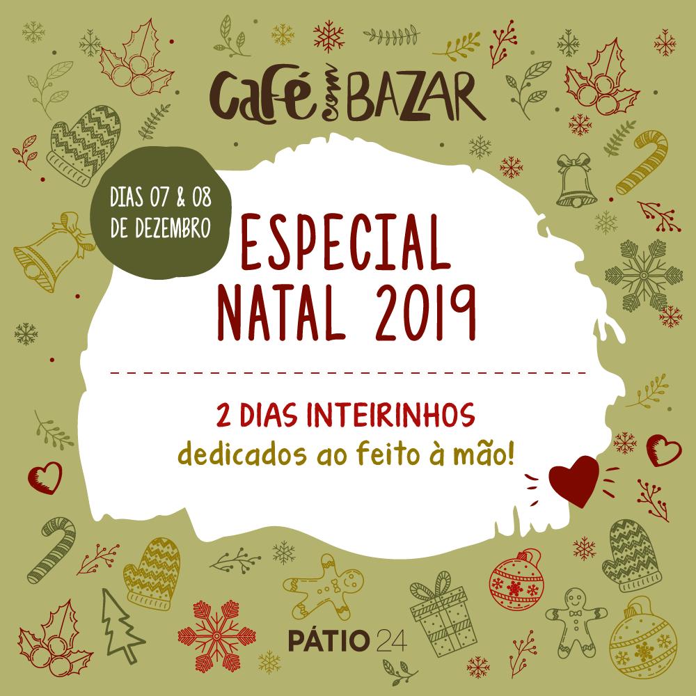 Café com Bazar Especial de Natal no Pátio 24